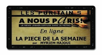 A Nous Paris - Les Puritains de David Noir - Article publié en ligne par Myriem HAJOUI