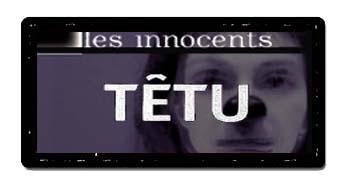 Têtu - Les Innocents de David Noir