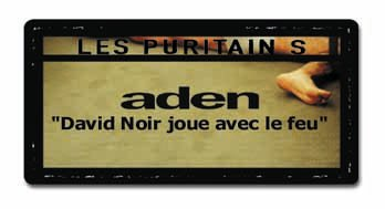 Aden - Les Puritains de David Noir