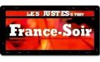 France-Soir - Les Justes-Story de David Noir