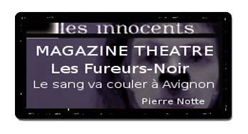 Magazine Théâtre - Les Innocents de David Noir
