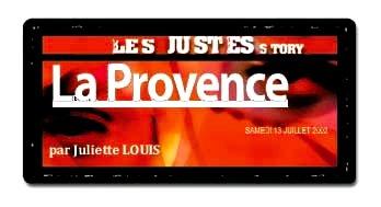 La PROVENCE- Les Justes-Story de David Noir